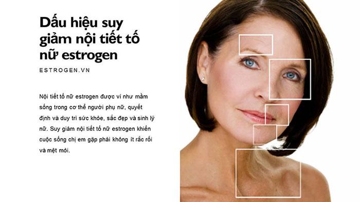 Dấu hiệu và bài test suy giảm nội tiết tố nữ Estrogen 1
